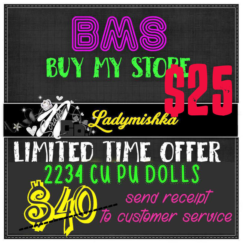 ! LIMITED TIME BMS OFFER LADY MISHKA CU PU DOLLS
